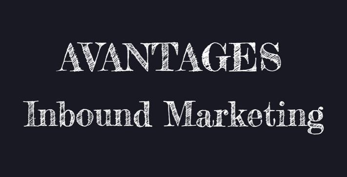 Avantages de l'inbound marketing